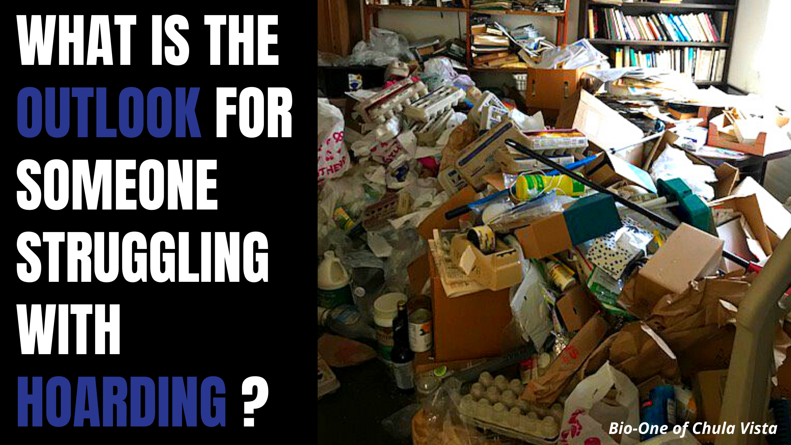 What is the Outlook for someone struggling with Hoarding?